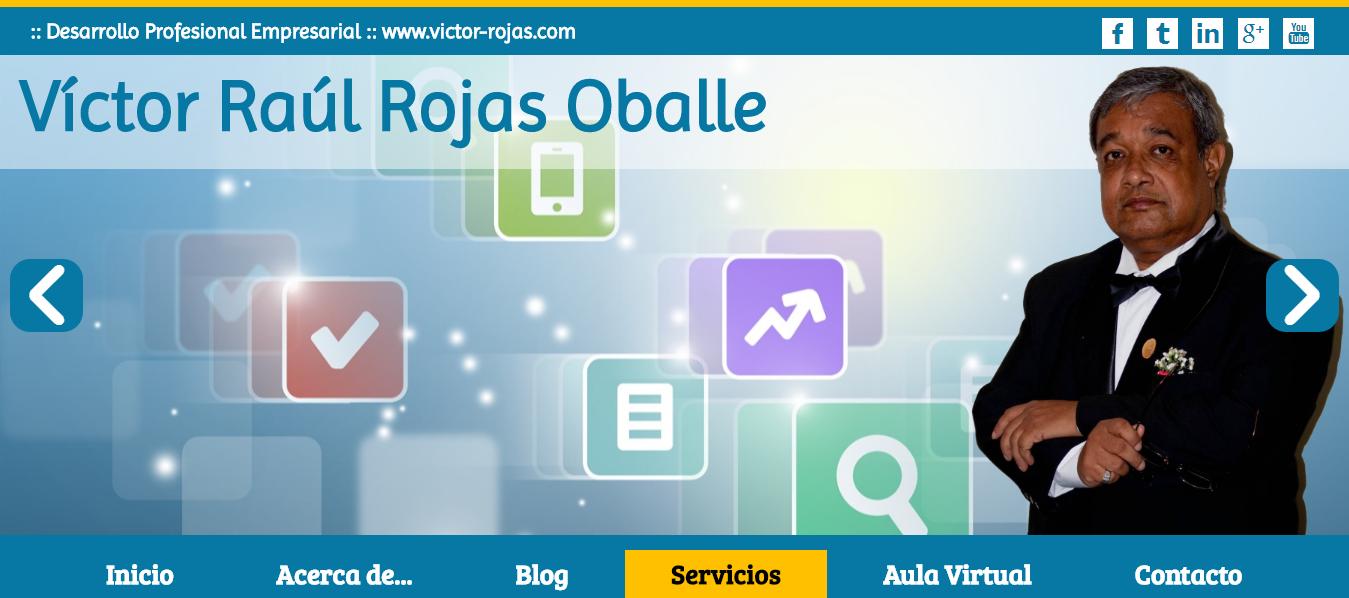 Victor Rojas Oballe :: Desarrollo Profesional Empresarial :: www.victor-rojas.com